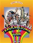Tragical cosmik tour