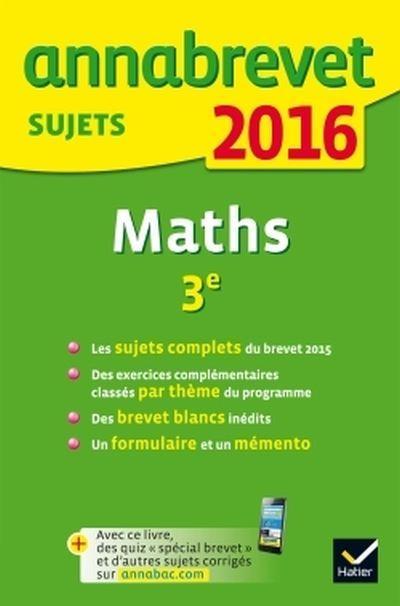 Annales Annabrevet 2016 Maths 3e