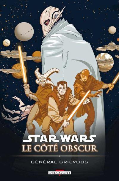 Star Wars - Le Côté obscur T04 - Général Grievous - 9782756038308 - 9,99 €