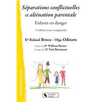 Separations conflictuelles et alienation parentale