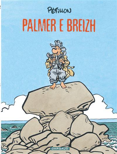 Jack Palmer - Palmer e Breizh (en breton)