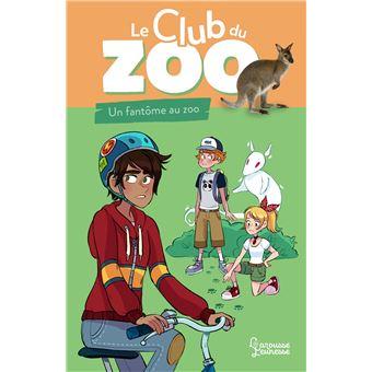 Le club du zooUn fantôme au zoo