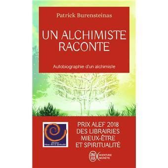 Un Alchimiste Raconte