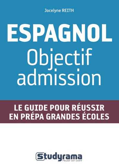 Espagnol : Objectif admission