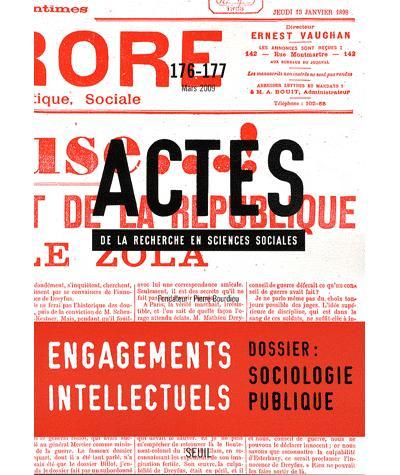 Actes de la recherche en sciences sociales, n°176-177. L'engagement politique des intellectuels