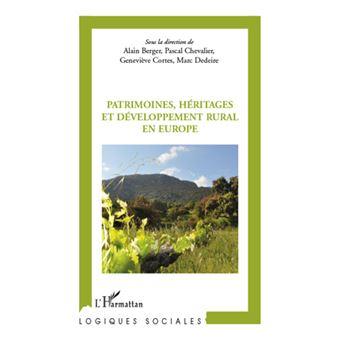 Patrimoines héritages et développement rural en Europe