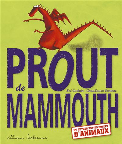 Prout de mammouth (ne)
