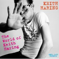 Soul Jazz Records Presents Keith Haring
