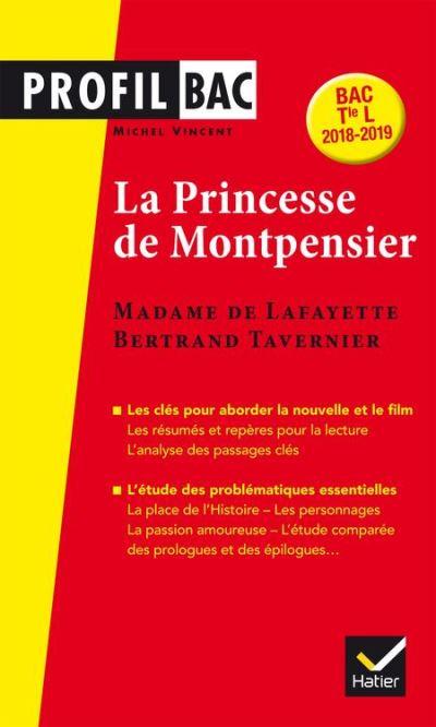 Mme de Lafayette/B. Tavernier, La Princesse de Montpensier - L analyse comparée des deux uvres (programme de littérature Tle L bac 2018-2019) - 9782401042223 - 4,49 €
