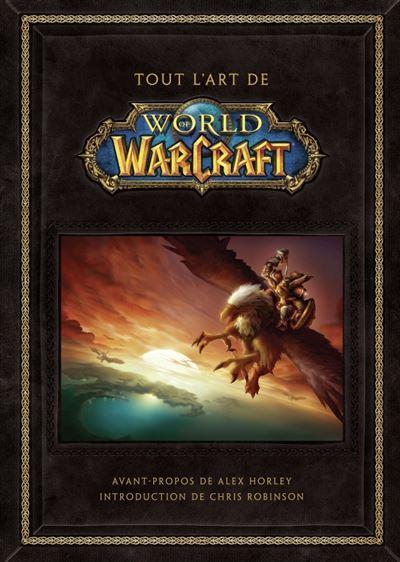 Tout l'art de world of warcraft
