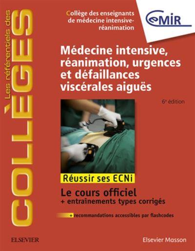 Médecine Intensive, réanimation, urgences et défaillances viscérales aiguës - Réussir les ECNi - 9782294756238 - 38,92 €