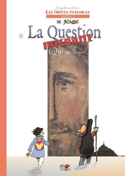 La question interdite : qui est Jésus ?