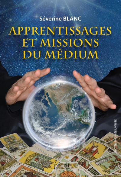 Apprentissages et missions du médium