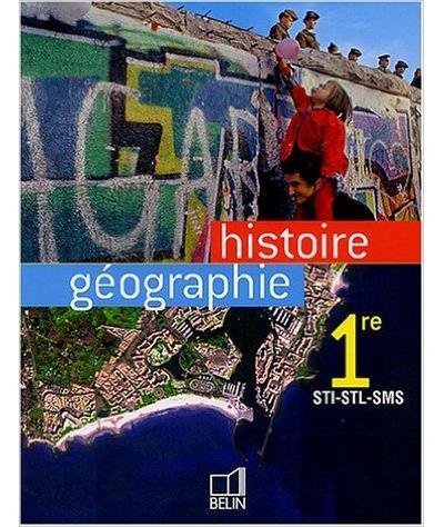 Histoire géographie 1ère STI, STL, SMS