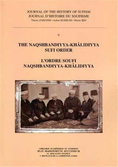 L'ordre Soufi Naqshbandiyya-Khalidiyya