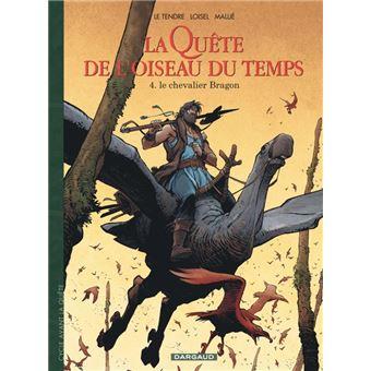 La Quête de l'oiseau du tempsLe chevalier Bragon