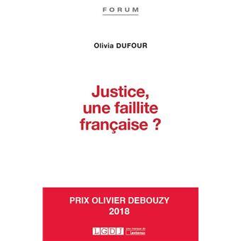 Justice une faillite française ?
