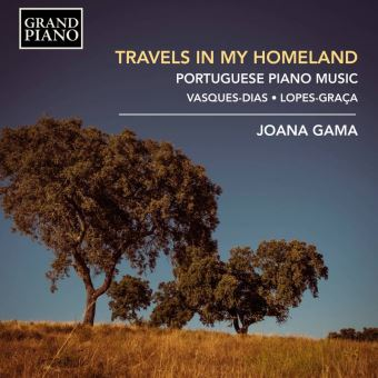 TRAVELS IN MY HOMELAND-PORTUGUESE PIANO MUSIC