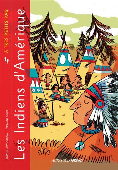Les indiens d'Amérique à très petits pas