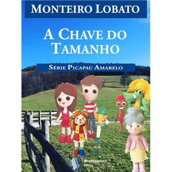 e2bec241a A Chave do Tamanho - ePub - Monteiro Lobato - Achat ebook