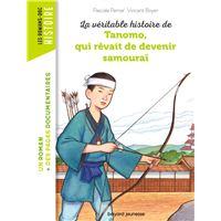La véritable histoire de Tanomo, qui rêvait de devenir samouraï