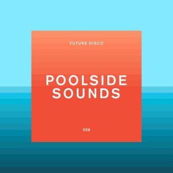 Future Disco Poolside Sounds