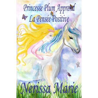 Princesse Plum Apprend La Pensee Positive Histoire Illustree Pour Les Enfants Livre Enfant Livre Jeunesse Conte Enfant Livre Pour Enfant