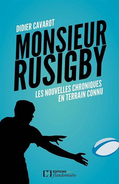 Monsieur Rusigby