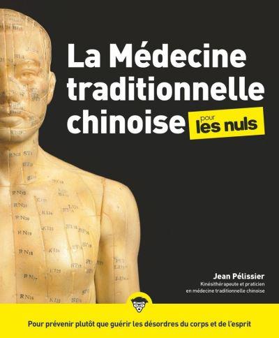 La médecine traditionnelle chinoise pour les Nuls, 2e édition - 9782412052662 - 15,99 €