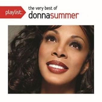 Playlist The very best of Donna Summer