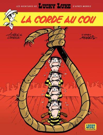 Les aventures de Lucky Luke d'après Morris - Tome 2 - La corde au cou - 9782884717410 - 5,99 €
