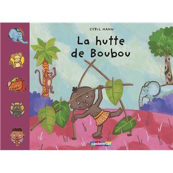 BoubouLa hutte de Boubou