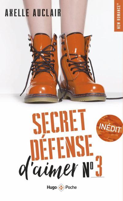Secret défense d'aimer - tome 3 - 9782755650075 - 7,99 €