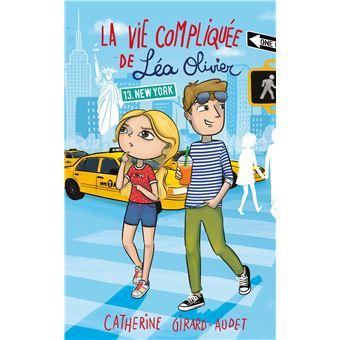 La Vie Compliquee De Lea Olivier Tome 13 New York