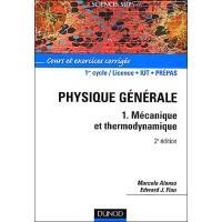 Physique générale - 2ème édition - Mécanique et thermodynamique
