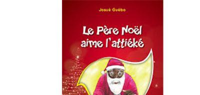 Le Père Noël aime l'attiéké