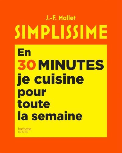 Simplissime En 30 minutes je cuisine pour toute la semaine - 9782017096085 - 14,99 €