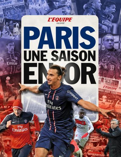 L'Equipe raconte Paris, une saison en or