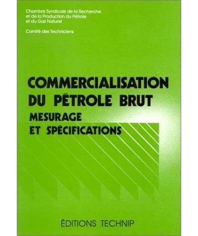 Commercialisation du pétrole brut