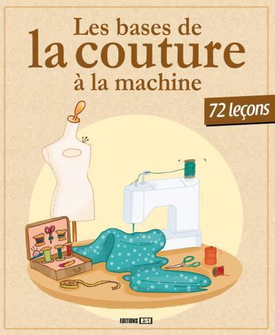 Les bases de la couture à la machine