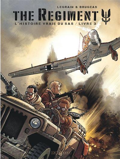 The Regiment - L'Histoire vraie du SAS - Livre 3