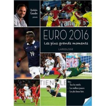 euro 2016 les plus grands moments