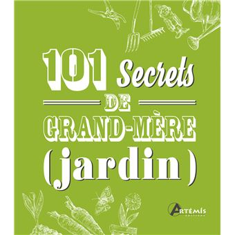 101 secrets de grand m re jardin cartonn collectif achat livre fnac. Black Bedroom Furniture Sets. Home Design Ideas