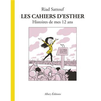 Les cahiers d'EstherLes Cahiers d'Esther - tome 3 Histoires de mes 12 ans