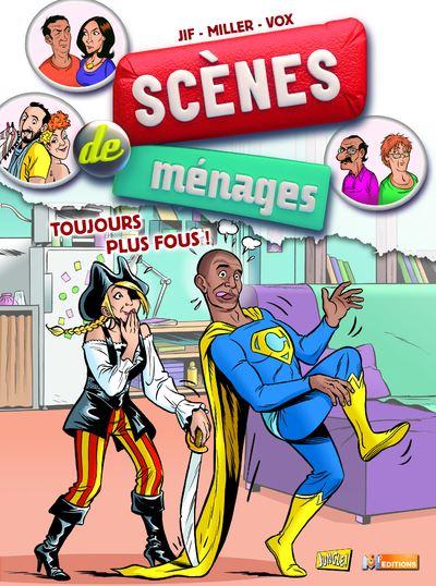 Scènes de ménages - tome 7 Toujours plus fous !