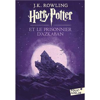 Harry Potter Tome 3 Harry Potter Et Le Prisonnier D Azkaban