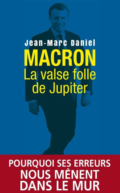 Macron, la valse folle de Jupiter - 9782809825053 - 12,99 €