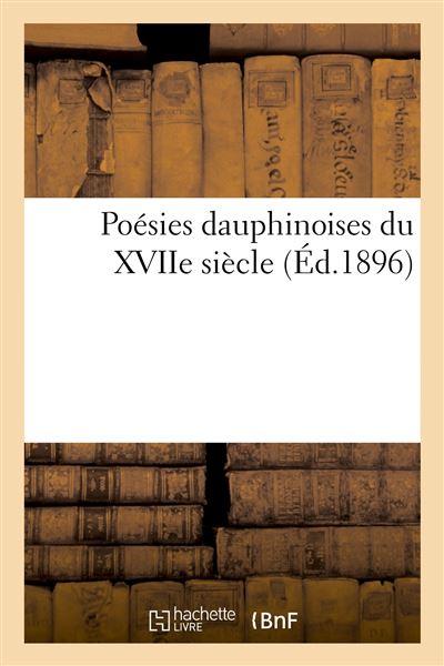 Poésies dauphinoises du XVIIe siècle