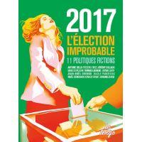 2017 : l'election improbable