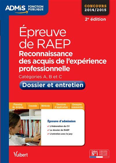Epreuve de RAEP : Dossier et entretien, Toutes catégories
